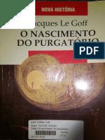 Jacques Le Goff - O Tempo Do Purgatório - Livro