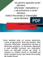 Lectia IV Factorii de Risc Pentru Aparitia Cariei Dentare