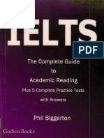 Phil Biggerton IELTS - The Complete Guide to Academic Reading 2012