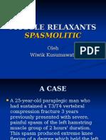 Spasmolitic Muscle Relaxants