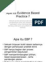 Apa Itu Evidence Based Practice