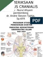 Pemeriksaan Nervus Cranialis PPT