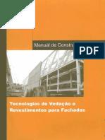 Manual de Construção Em Aço - Tecnologias de Vedação e Revestimento Para Fachadas