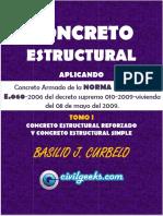 Libro de Concreto Estructural Reforzado y Simple Aplicando La Norma Peruana E.060 Tomo I [Ing. Basilio J. Curbelo] CivilGeeks(2)
