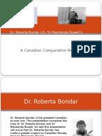 dr   roberts bondar vs sir mackenzie bowell