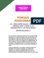 37-SER ESPECIALES CON LOS DEMAS NOS LLEVA A LA SALVACION Y LA FELICIDAD?