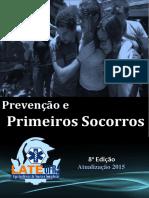 Apostila Prevenção Apostila Prevenção e Primeiros Socorros 2015