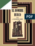 Carr, John Dickson - [Gideon Fell 06] El Hombre Hueco [23373] (r1.0)
