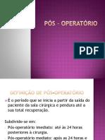 Pós - Operatório