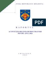 Raport 2014 procurorul general, Corneliu Gurin