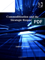 Commoditization and the Strategic Response