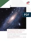 Livre Blanc Le Mystere de La Matiere Noire Dans Les Coulisses de Lunivers