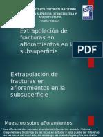 Extrapolación de Fracturas en Afloramientos en La Subsuperficie