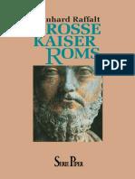 Grosse Kaiser Roms - Raffalt, Reinhard