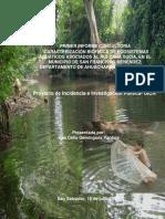 CARACTERIZACIÓN BIOFÍSICA DE ECosiSTEMAS  ACUÁTICOS ASOCIADOS AL RÍO CARA SUC, EN EL