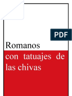 Romanos con tatuajes de las chivas