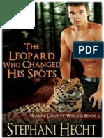 Lobos Del Condado de Wayne 06 - El Leopardo Que Cambio Sus Manchas