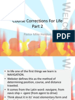 Course Corrections for Life.part 2