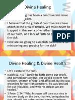 Divine Healing & Divine Health