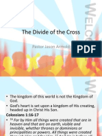 The Divide of the Cross
