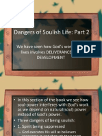 Dangers of Soulish Life Part 3