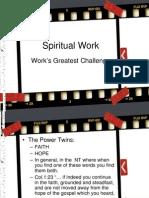 Spiritual Work.powertwins