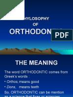 Philosophy of Orthodontic 1