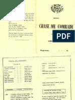 Chase Me Comrade Programme