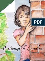 O Sumiço de Carolina - Cartilha Sobre Exploração Sexual e Tráfico de Pessoas