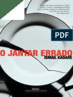 O jantar errado - Ismail Kadare.pdf