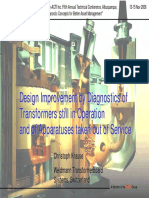 Design Improvement by Diagnostics of Transformers Still in Operation and of Apparatus Taken Out of Service