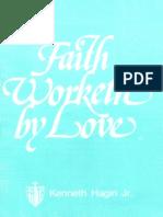 Faith Worketh by Love