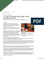 CTI Dos Correios Favorece Natal, Indica Presidente Da TAM