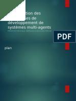 Présentation Des Plateformes de Développement de Systèmes Multi-Agents