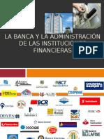 3. La Banca y La Administracion de Las Instituciones Financieras