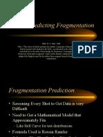 Predicting Fragmentation