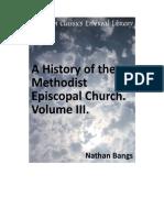 A History of the Methodist Episcopal Church Volume III (Nathan D.D.bangs)