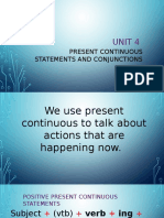 Unit 4 Present Continuous Statements and Conjunctions