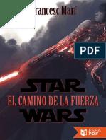 Star Wars_ El Camino de La Fuer - Francesc Mari