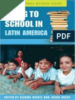 [Silvina Gvirtz, Jason Beech] Going to School in Latin America