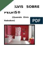 Elvis-sobr-Pélvis-O-espetáculo.doc