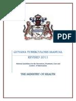 tuberculosis guidelines guyana 2011