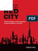 A Century of Violence in a Red City by Lesley Gill