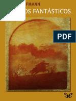 Hoffmann, E. T. a. - Cuentos Fantasticos