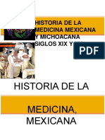 Historia de La Med Michoacana y Mexicana (3)