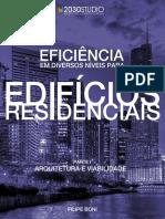 Eficiência Em Diversos Níveis Para Edifícios Residenciais Parte 1 Viabilidade 2030STUDIO