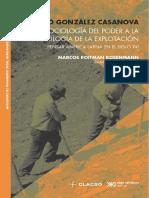 Pablo González Casanova. de La Sociología Del Poder a La Sociología de La Explotación