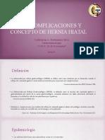ERGE, complicaciones y Hernia Hiatal