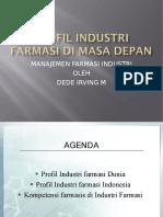 Presentasi Profil Industri Farmasi