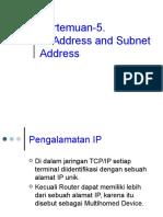 Pertemuan 5 IP Address and Subnet Address